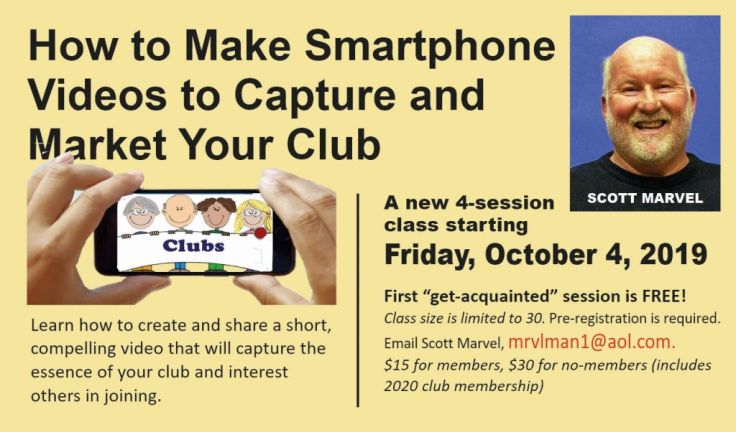 Make Smartphone Videos for Clubs 10-4-19 MsgBd-sm