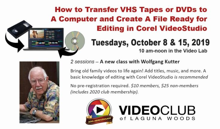 Transfer VHD Tapes-DVDs for Editing 10-8-19 MsgBd-sm